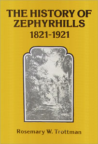 History of Zephyrhills, 1821-1921 Book Cover